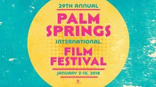 Palm Springs International Film Festival 2018